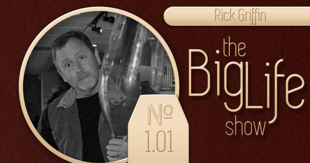 Big Life with Ray Waters № 1.01 – Rick Griffin