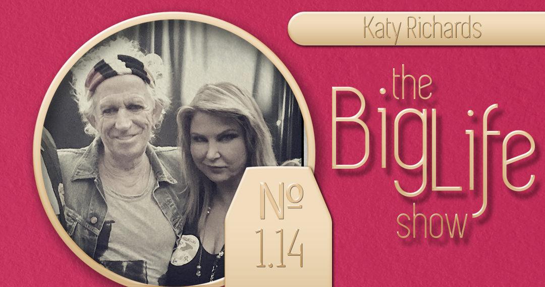 Big Life with Ray Waters  № 1.14 | Katy Richards